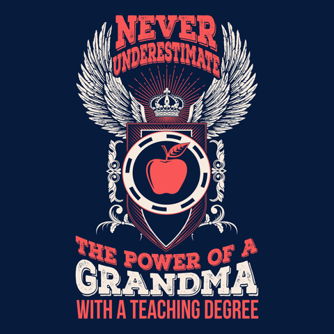 Teacher - Never Underestimate Grandma -  - 14
