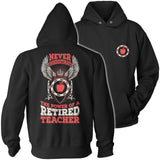 Teacher - Never Underestimate Retired - Keep It School - 12