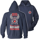 Teacher - Never Underestimate Retired - Keep It School - 13