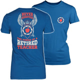 Teacher - Never Underestimate Retired - Keep It School - 2
