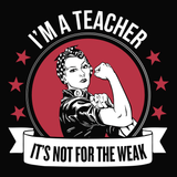 aa Teacher - Not for the WeakT-shirt - Keep It School - 14