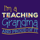 Teacher - Proud Grandma -  - 14