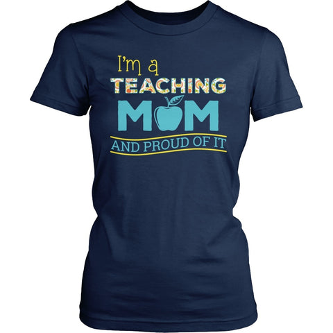 Teacher - Proud Mom - District Made Womens Shirt / Navy / S - 1