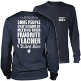 Teacher - Raised Mine Dad - District Long Sleeve / Navy / S - 11