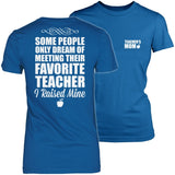 Teacher - Raised Mine Mom - District Made Womens Shirt / Royal / S - 4