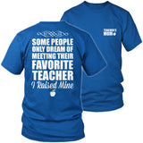 Teacher - Raised Mine Mom - District Unisex Shirt / Royal Blue / S - 9