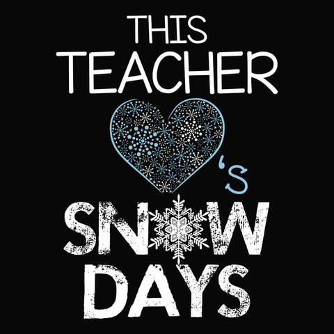 Teacher - Snow Days -  - 13