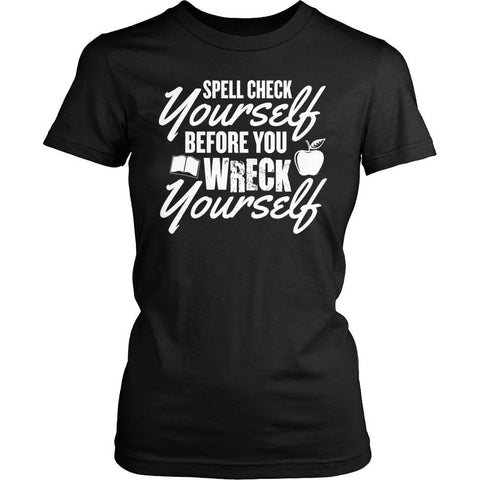 Teacher - Spell Check - District Made Womens Shirt / Black / S - 1