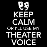 Theater - Keep Calm Voice -  - 14