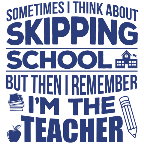 Teacher - Skipping School -  - 4