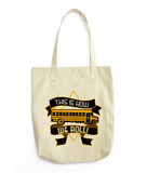 School Bus Driver - How We Roll Tote -  - 4