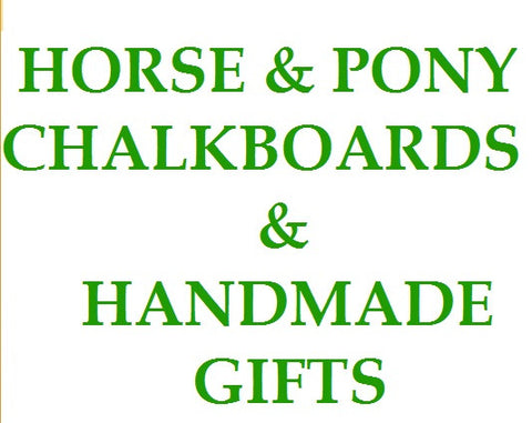 Horse & Pony Chalkboards & Gifts Value for money under £10 handmade gifts all with a horsey theme