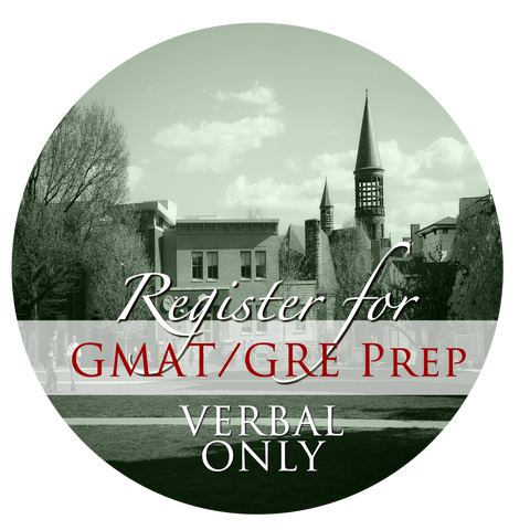 GMAT/GRE Prep Course - Verbal - FALL I