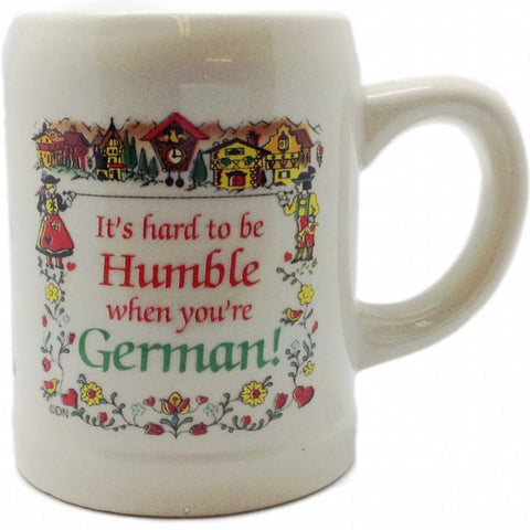 "German Coffee Mug: ""Hard To Be Humble German"" - OktoberfestHaus.com  - 1"
