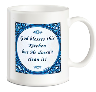 Fun Coffee Mugs: God Blesses This Kitchen..