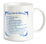Fun Coffee Mugs: When I Am An Old Woman