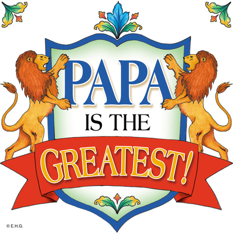 """Papa Is The Greatest"" Gift for Papa Decorative Tile  - OktoberfestHaus.com"
