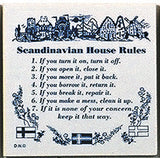"Danish Gift Idea Tile ""Scandinavian House Rules"" - OktoberfestHaus.com  - 1"