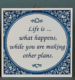 Tile Quotes: Life What Happens.. - OktoberfestHaus.com  - 1