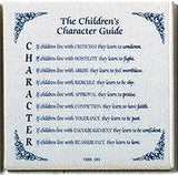 Inspirational Wall Plaque: Children's Character Guide - OktoberfestHaus.com  - 1