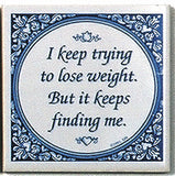 Inspirational Wall Plaque: Trying Lose Weight.. - OktoberfestHaus.com  - 1