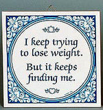 Inspirational Wall Plaque: Trying Lose Weight.. - OktoberfestHaus.com  - 2