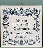 German Gift Idea Tile: Tell A German.. - OktoberfestHaus.com  - 1