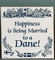 Inspirational Wall Plaque: Happiness Married Dane.. - OktoberfestHaus.com  - 1