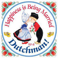 Decorative Wall Plaque: Happiness Married Dutchman - OktoberfestHaus.com  - 1