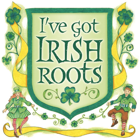 Irish Gift Idea Wall Plaque: Irish Roots - OktoberfestHaus.com  - 1