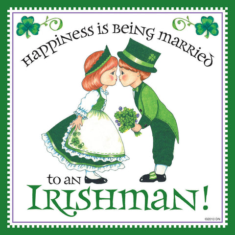 "Irish Gift Tile ""Married to Irish"" - OktoberfestHaus.com  - 1"