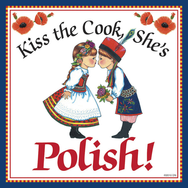 "Polish Gift Tile ""Kiss Polish Cook"" - OktoberfestHaus.com  - 1"