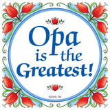 "German Opa Gift Idea Magnet Tile: ""Opa Is The Greatest"" - OktoberfestHaus.com  - 1"