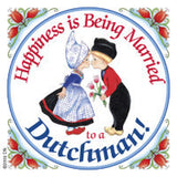 Dutch Souvenirs Magnet Tile (Happiness Married to Dutchman) - OktoberfestHaus.com  - 1