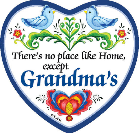 "Magnetic Heart Tile ""There's No Place Like Home Except Grandma's"" - DutchGiftOutlet"
