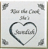 Swedish Culture Magnet Tile (Kiss Swedish Cook) - OktoberfestHaus.com  - 1