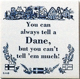 Danish Culture Magnet Tile (Tell A Dane) - OktoberfestHaus.com  - 1
