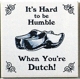Dutch Culture Magnet Tile (Humble Dutch) - OktoberfestHaus.com  - 1