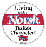 Metal Bage Pin: Living with a Norsk - DutchNovelties  - 1
