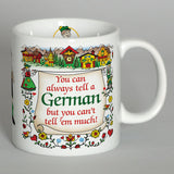"German Gift Mug ""Tell A German"" - DutchNovelties"