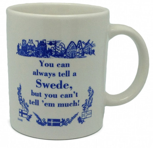 "Swedish Gift Coffee Mug: ""Tell A Swede"" - DutchNovelties  - 1"