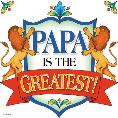 Papa Is The Greatest Decorative Tile - DutchNovelties