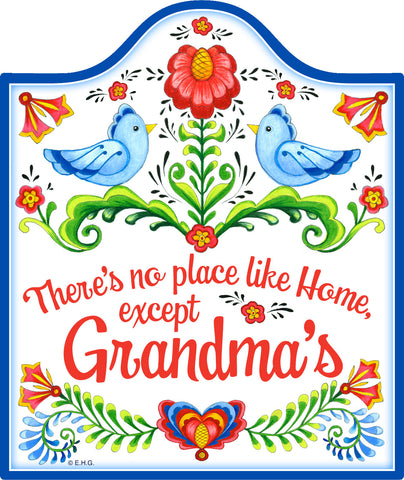 No Place Like Home Except Grandma's Decorative Trivet - DutchNovelties