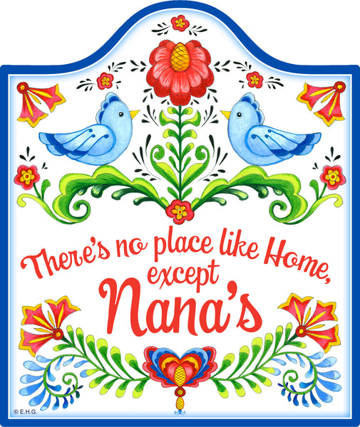 No Place Like Home Except Nana's Decorative Trivet - DutchNovelties