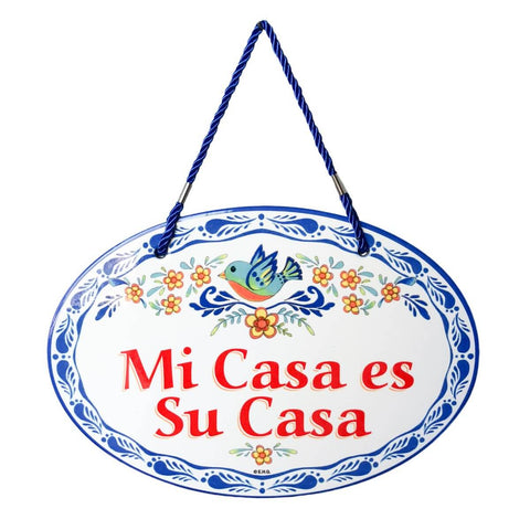 """Mi Casa Es Su Casa"" : Welcome Decor Door Sign"
