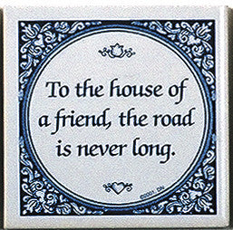 Tile Quotes: House Of Friend.. - DutchNovelties  - 1