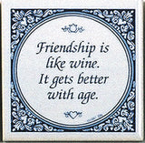 Tile Quotes: Friendship Like Wine.. - DutchNovelties  - 1