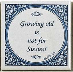 Dutch Gift Tile: Growing Old Not.. - DutchNovelties