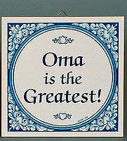 Oma Gift Idea Tile: Oma The Greatest! - DutchNovelties