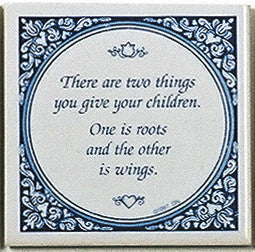 Give Children Roots and Wings . Blue and White Inspirational Tile - DutchNovelties  - 1